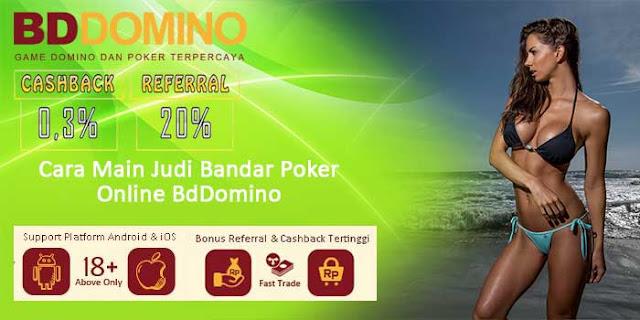 Cara Main Judi Bandar Poker Online BdDomino