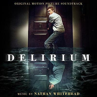 Delirium (2018) Soundtrack Nathan Whitehead