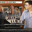 Jolly LLB2 Movie, Box Office Collection, Public Reviews Worldwide, Song Lyrics 2017,