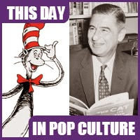 Dr. Seuss was born on March 2, 1904.