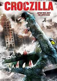 Croczilla (2012) Dual Audi Hindi - English Download 300mb BluRay