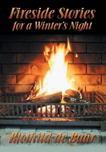 Fireside Stories for a Winter's Night by Klothild de Baar