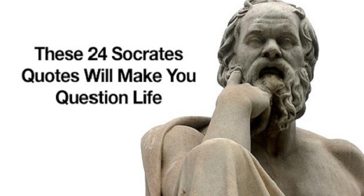 Socrates Was A Wise Man. Here Are 24 Of His Quotes