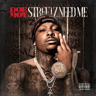 Doe Boy - Streetz Need Me (2016) - Album Download, Itunes Cover, Official Cover, Album CD Cover Art, Tracklist