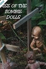 Watch Rise of the Zombie Dolls Online Free 2018 Putlocker