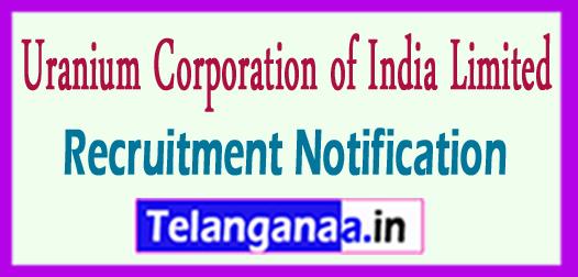 UCIL Uranium Corporation of India Limited Recruitment Notification 2017