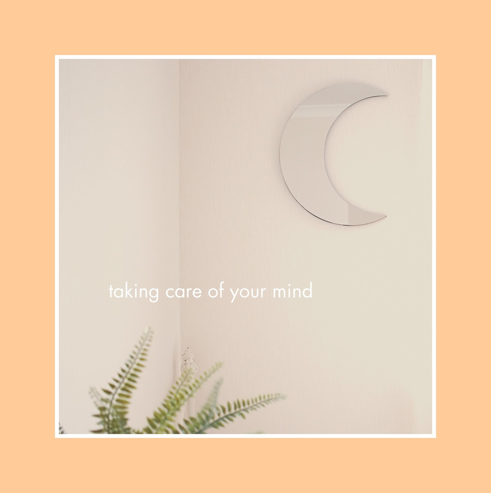 Taking Care Of Your Mind
