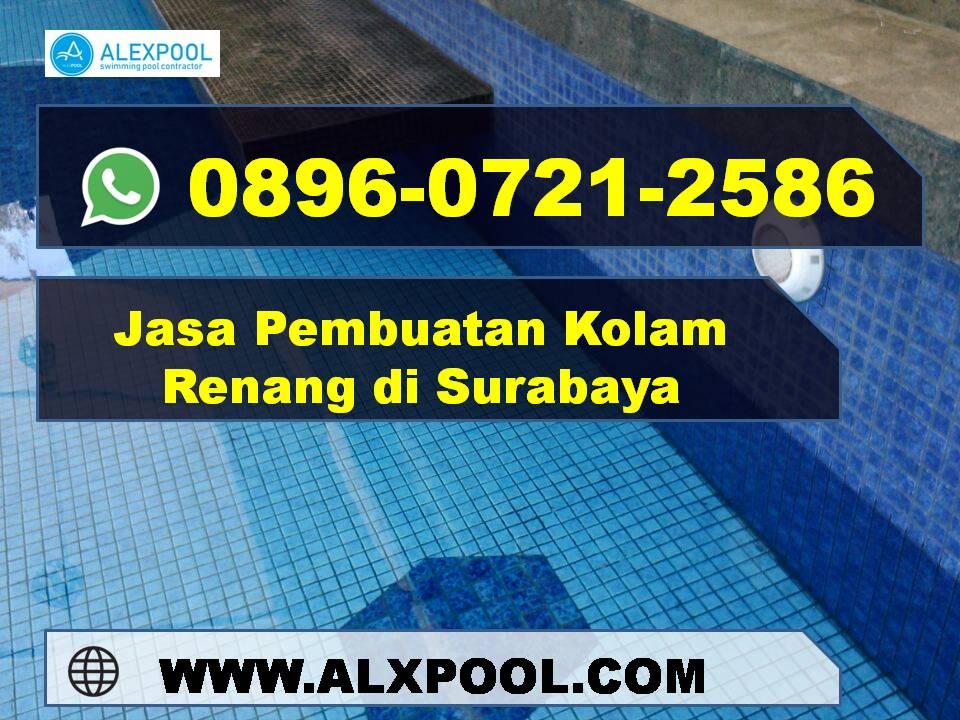 Jasa Kolam Renang Surabaya Profesional | Alex Pool | 0896 0721 2586