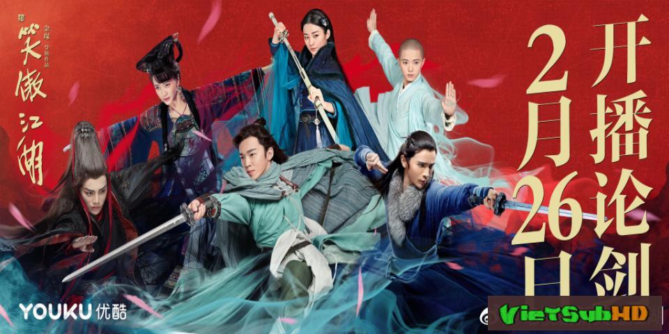 Phim Tân Tiếu Ngạo Giang Hồ 2018 Tập 37/37 VietSub HD | New Smiling Proud Wanderer 2018