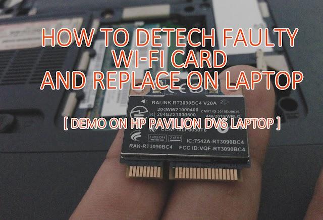 Computer DIY : Replacing Faulty Wi Fi Card on Laptop