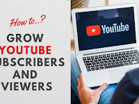 Grow Youtube Subscribers and Viewers