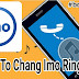 How to change the ringtone in the Imo.