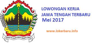 LOKER JAWA TENGAH HARI INI 16 MEI 2017