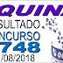 Resultado da Quina concurso 4748 (11/08/2018)