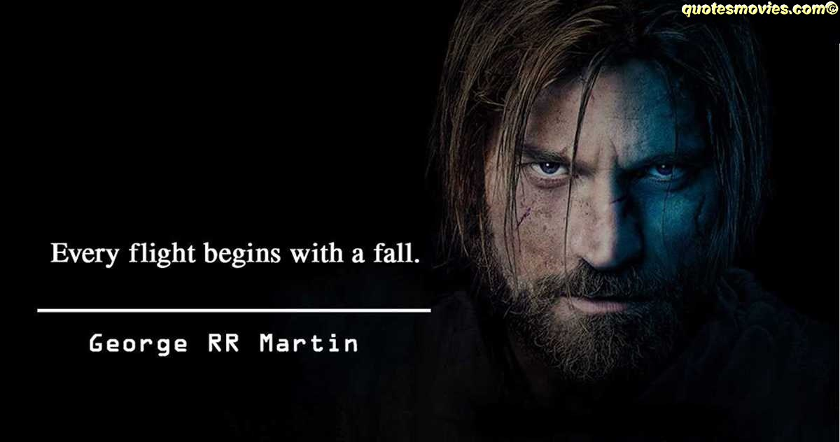 George martin Game of Thrones Quotes