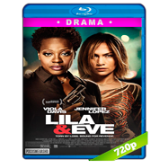 Lila & Eve (2015) BRRip 720p Audio Dual Latino-Ingles