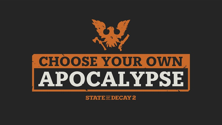 state of decay 2 choose your own apocalypse update undead labs
