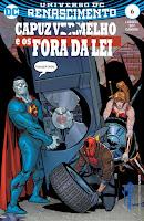 DC Renascimento: Capuz Vermelho e os Foras da Lei #6