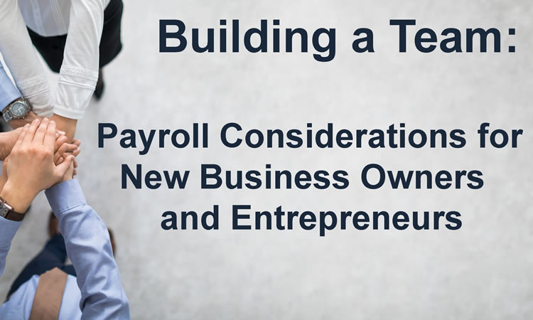 Payroll Considerations for New Business Owners