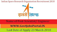 Indian Space Research Organization Recruitment 2018- Scientist/ Engineer (SC) & Medical Officer