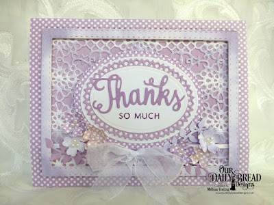 Our Daily Bread Designs Stamp/Die Duos: Thanks For Everything, Our Daily Bread Designs Custom Dies:  Flower Lattice, Double Stitched Rectangles,  Pierced Ovals, Ovals, Layered Lacey Ovals, Bitty Blossoms, Lovely Leaves, Our Daily Bread Designs Paper Collection: Pastel Paper