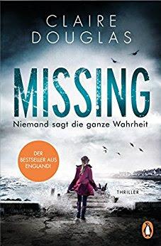 Neuerscheinungen im Juni 2018 #2 - Missing - Niemand sagt die ganze Wahrheit von Claire Douglas