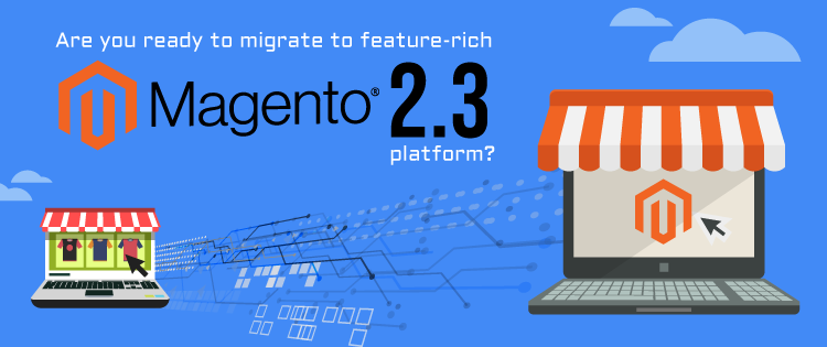 New Business Tools From Magento eCommerce Vertion 2.3