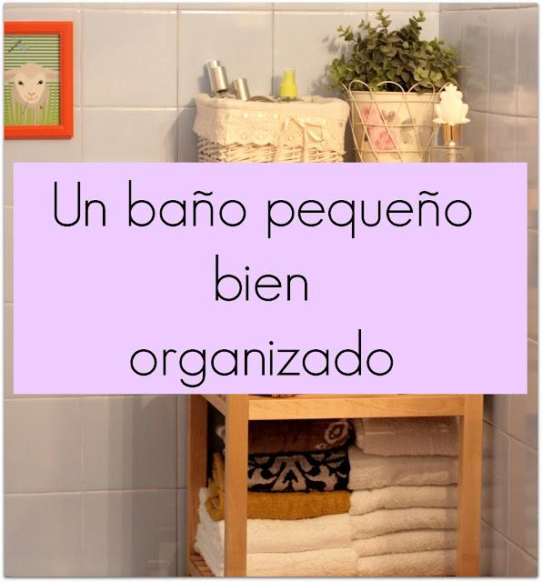 El ba l de flora organizar ba o peque o antes y despu s - Como ordenar un armario pequeno ...