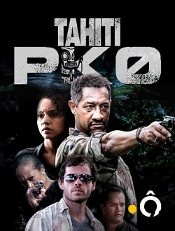 Tahiti PK 0 – Saison 1 [Streaming] [Telecharger]