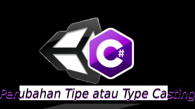 Perubahan Tipe atau Type Casting
