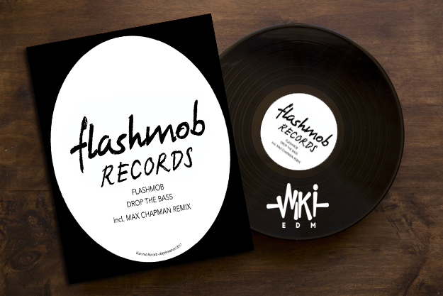 Flashmob Records Drop The Bass
