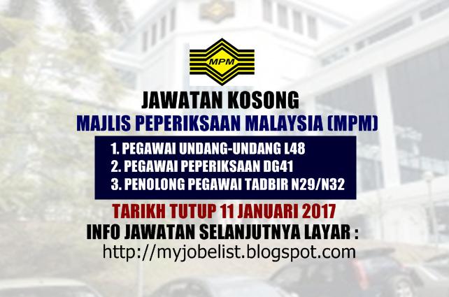 Jawatan Kosong di Majlis Peperiksaan Malaysia (MPM) Januari 2017