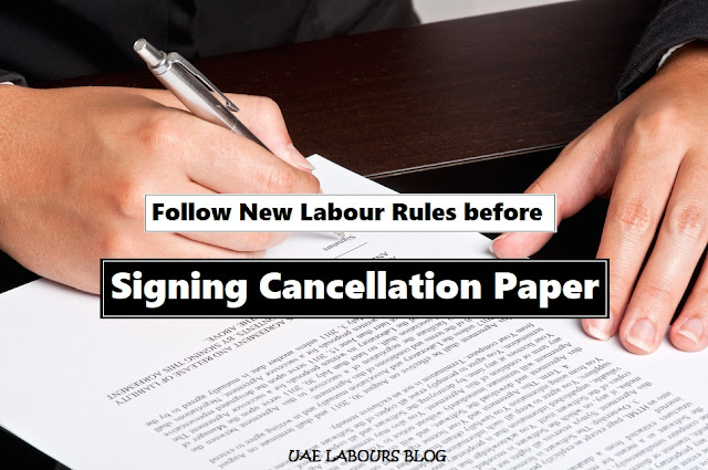 UAE Labour Law 2019, UAE Visa Cancellation Rules 2019, UAE Labor Law 2019