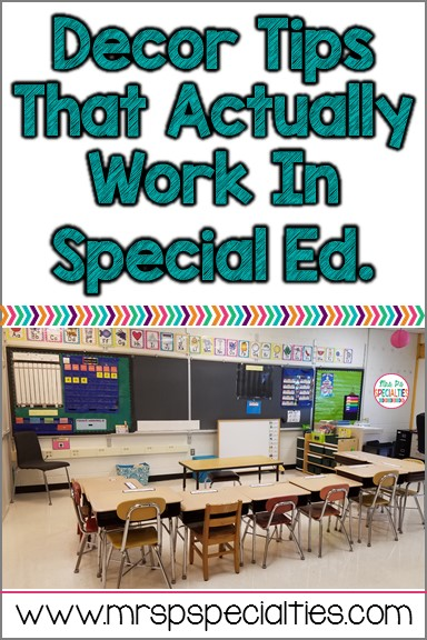 Classroom Layout Ideas For Special Education ~ Decor tricks for special education mrs p s specialties