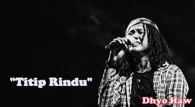 Titip Rindu - Dhyo Haw