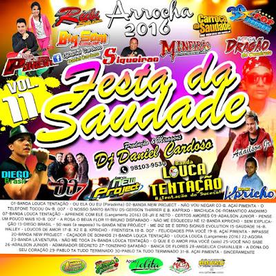 CD ARROCHA 2016 - FESTA DA SAUDADE - VOL.11 - DJDANIEL CARDOSO