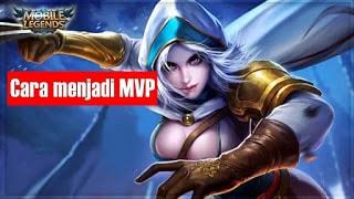 Cara menjadi MVP di Mobile Legends dengan mudah