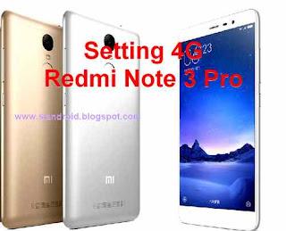 setting 4g reddmi Note 3 Pro