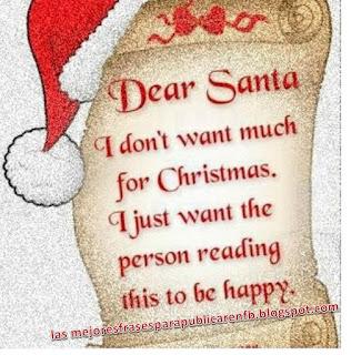 Frases De Navidad: Querido Santa Yo No Quiero Mucho Para Las Navidades