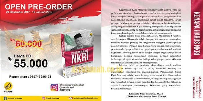 Buku Kenapa Harus NKRI, Menelisik Faham Nasionalis KH. Marzuqi Mustamar