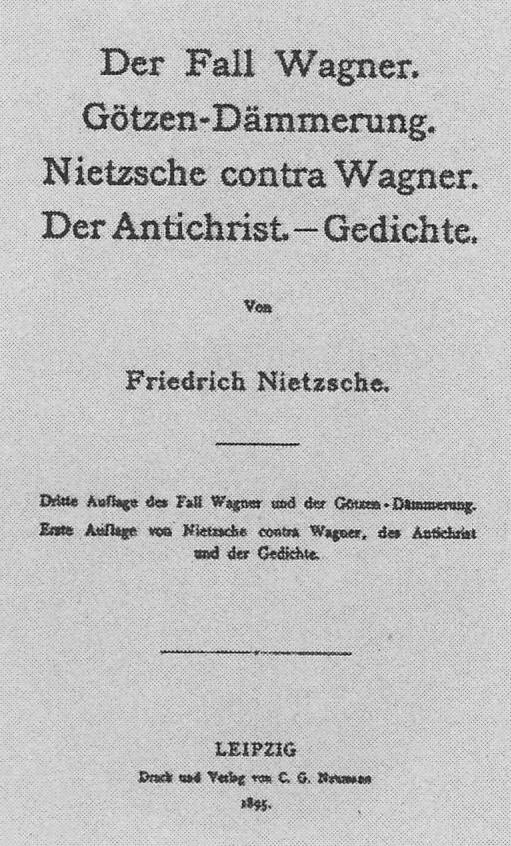 Il caso Wagner Der Fall Wagne - Friedrich Nietzsche