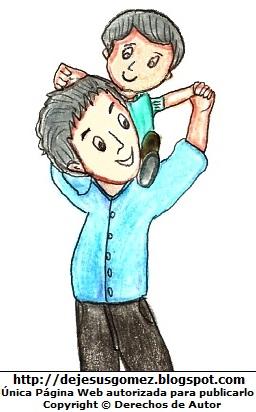 Dibujo de un niño cargado por su papá o padre y pintado a colores. Dibujo hecho por Jesus Gómez