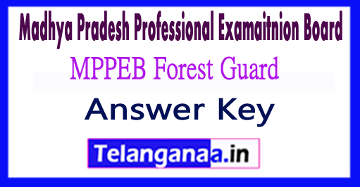 MP VYAPAM Vanrakshak Forest Guard Answer Key 2018