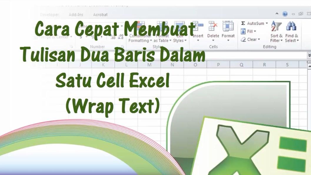Membuat Tulisan Dua Baris dalam Satu Cell Excel