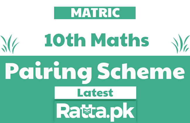 Matric 10th Maths Pairing Scheme 2020 - Assessment Scheme