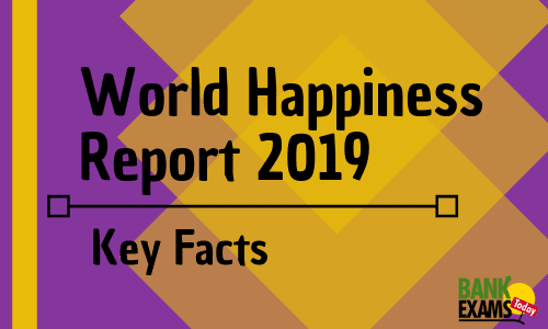 World Happiness Report 2019: Key Facts