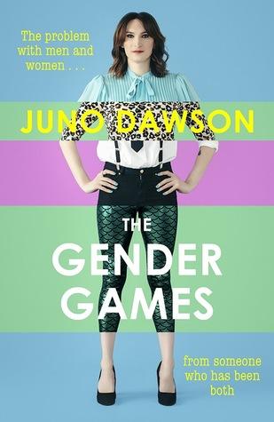 Gender Games by Juno Dawson
