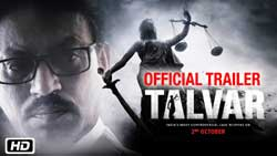 Talvar Dialogues, Talvar Movie Dialogues, Talvar Bollywood Movie Dialogues, Talvar Whatsapp Status, Talvar Watching Movie Status for Whatsapp