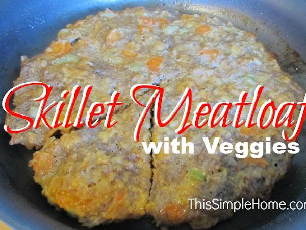 Skillet Meatloaf Recipe