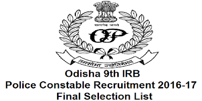 Odisha 9th IRB Recruitment final Selected candidates list 2017